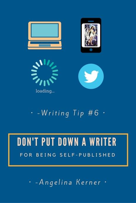 Don't put down a writer