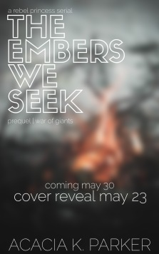 The Embers We Seek cover reveal coming soon